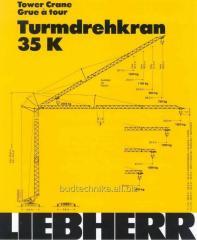 Tower crane of LIEBHERR 35 K