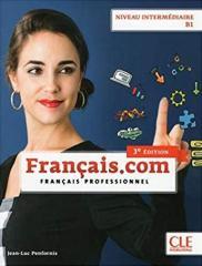 Français.com 3e Édition Intermédiaire Livre avec