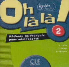 Oh La La! 2 CD audio pour la classe