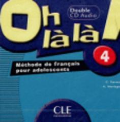 Oh La La! 4 CD audio pour la classe