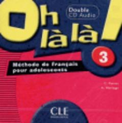 Oh La La! 3 CD audio pour la classe