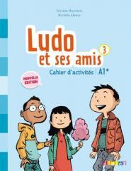 Ludo et ses amis 2e Édition 3 Cahier...