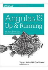AngularJS: Up and Running: Enhanced Productivity