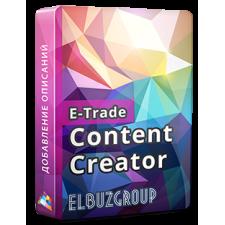 E-Trade Content Creator - the program of search of