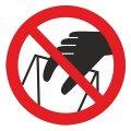 Знак Запрещается брать руками. Сыпучая масса (непрочная упак.) d-150 с-к пленка