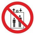 Знак Запрещается пользоваться лифтом для подъема (спуска) людей d-150 с-к пленка