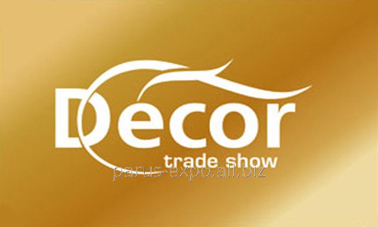Международная выставка декора и предметов интерьера Decor,  13-16  сентября, Киев.