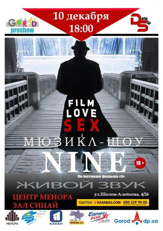 Заказать 10 декабря 18:00 на эпатажный мюзикл-шоу «Nine» поставлен по мотивам легендарного фильма