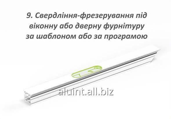 Заказать Сверление и фрезерование отверстий под оконную или дверную фурнитуру